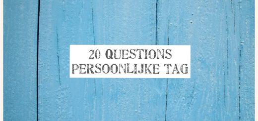 20 vragen persoonlijke tag blogger lijst vragenlijst