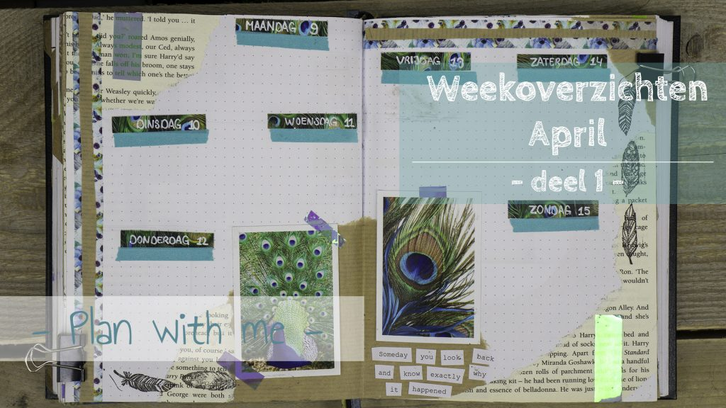 Plan with me – April Weekoverzichten – deel 1 (YouTube)