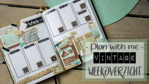 Plan with me – Vintage Weekoverzicht (YouTube)
